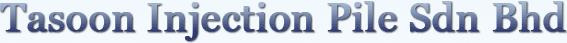 Tasoon Injection Pile Sdn Bhd